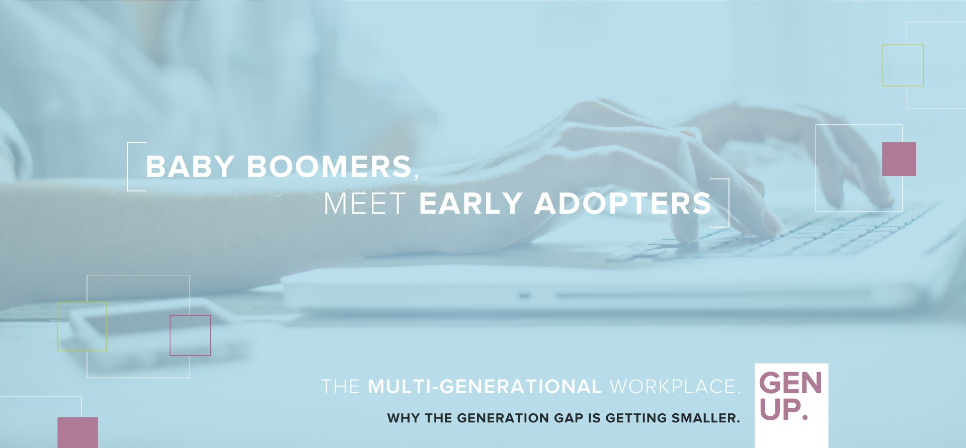 Baby Boomers meet early adopters